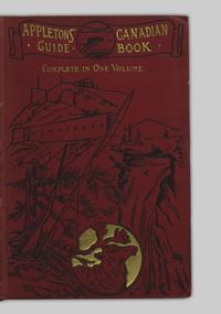 The Canadian guide-book  1896  Complete in one volume - UBC
