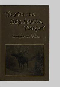 Through the subarctic forest : a record of a canoe journey from Fort