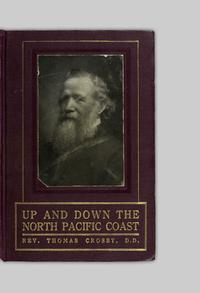 Up and down the north Pacific Coast by canoe and mission