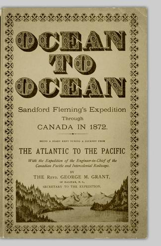 65dc9ca72f09 Ocean to ocean : Sandford Fleming's expedition through Canada in ...