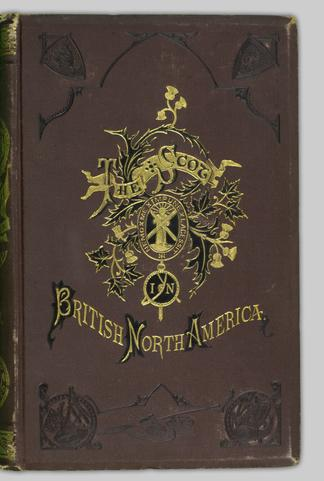 The Scot in British North America  Vol  IV - UBC Library