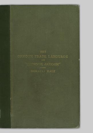 An international idiom  A manual of the Oregon trade