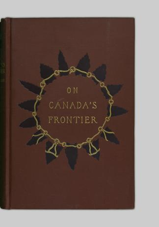 908aa69f997a On Canada s frontier - UBC Library Open Collections