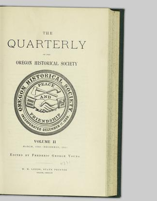 The quarterly of the Oregon Historical Society  Volume II