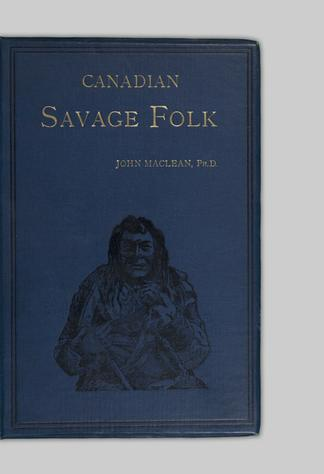 3db98e81772 Canadian savage folk   the native tribes of Canada - UBC Library Open  Collections