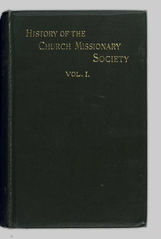 The history of the Church Missionary Society : its