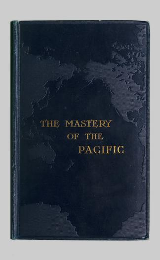 The Mastery Of The Pacific - UBC Library Open Collections