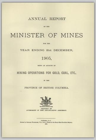 ANNUAL REPORT OF THE MINISTER OF MINES FOR THE YEAR ENDING