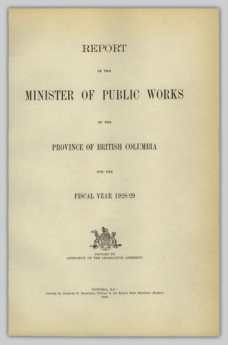 REPORT OF THE MINISTER OF PUBLIC WORKS OF THE PROVINCE OF BRITISH