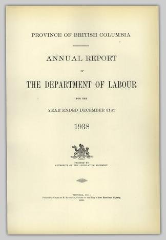 PROVINCE OF BRITISH COLUMBIA ANNUAL REPORT OF THE DEPARTMENT