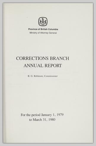 CORRECTIONS BRANCH ANNUAL REPORT B G  Robinson, Commissioner For the