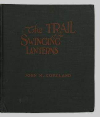 The Trail Of The Swinging Lanterns A Racy Railroading Review Of