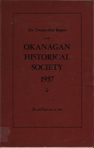 The twenty-first report of the Okanagan Historical Society