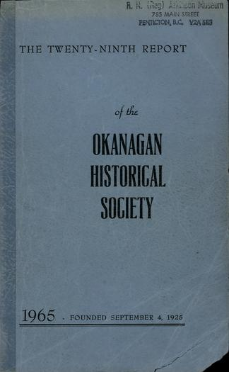 The twenty-ninth report of the Okanagan Historical Society 1965