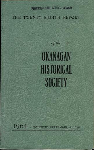 The twenty-eighth report of the Okanagan Historical Society