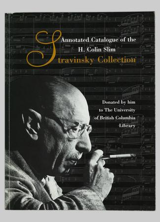 Annotated catalogue of the H  Colin Slim Stravinsky collection